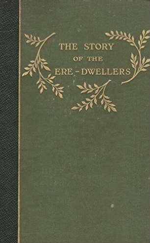 The Story of the Ere-dwellers, traduction William Morris et Eiríkr Magnússon.